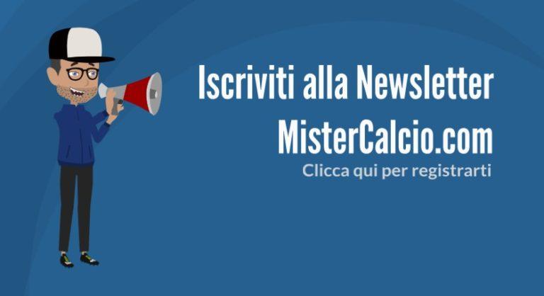 Iscrizione Newsletter MisterCalcio.com