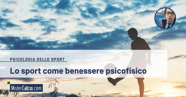 Lo sport e il benessere psicofisico