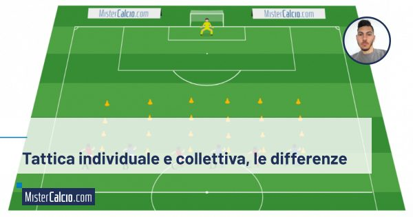 Tattica individuale e collettiva, le differenze