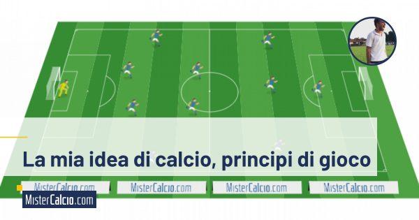 La mia idea di calcio, principi di gioco
