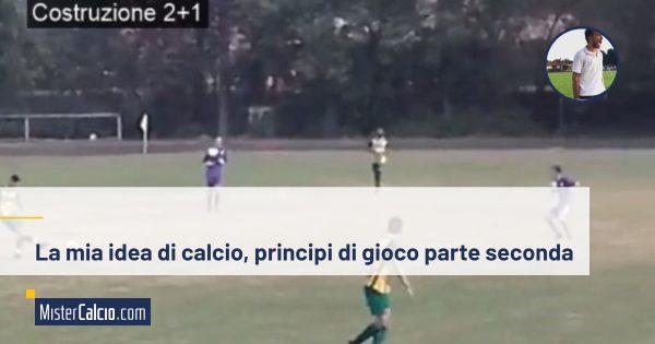 la mia idea di calcio principi di gioco parte 2